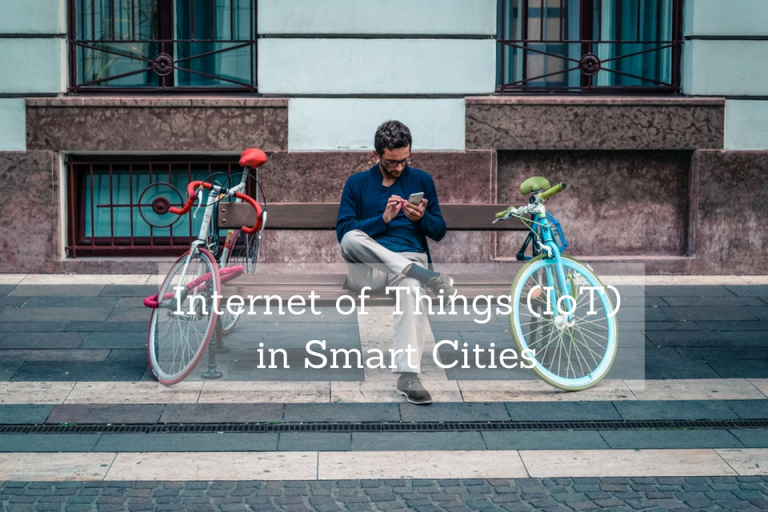 Internet of Things (IoT) in Smart Cities