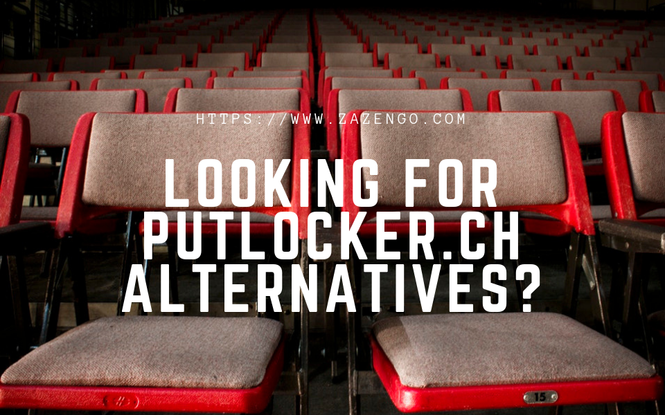 Best Putlocker New Site Alternatives to Stream Movies Online