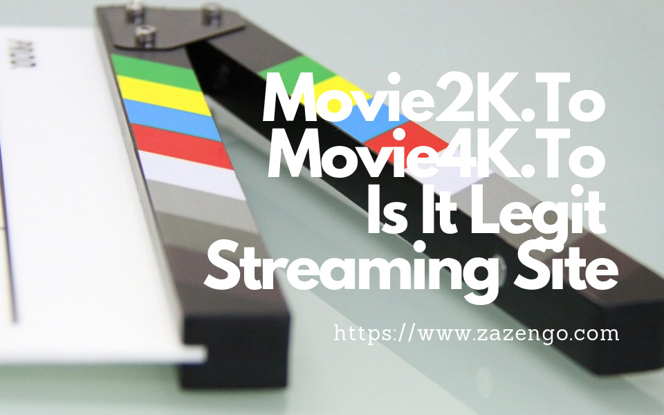 Movie2K.To To Movie4K.To: Is It Legit Streaming Site?