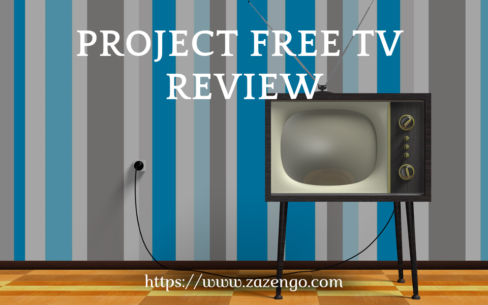 Project Free TV Review: Is the website legit or safe?