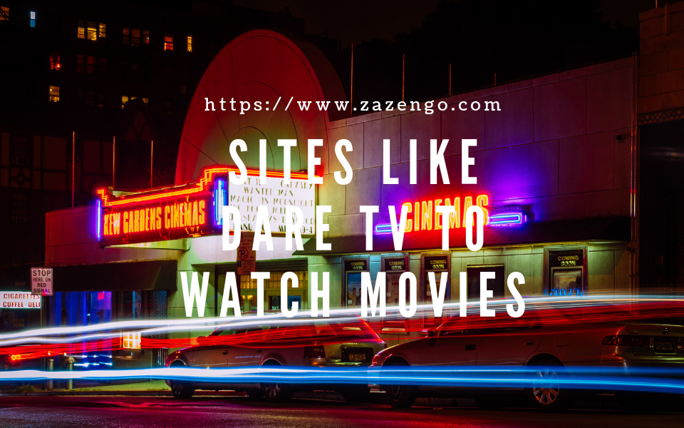 Alternatives To Dare TV: Watch Free Movies Online