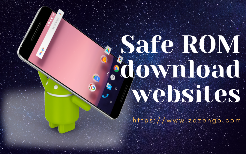Best & Safe ROM Download Sites & Alternatives