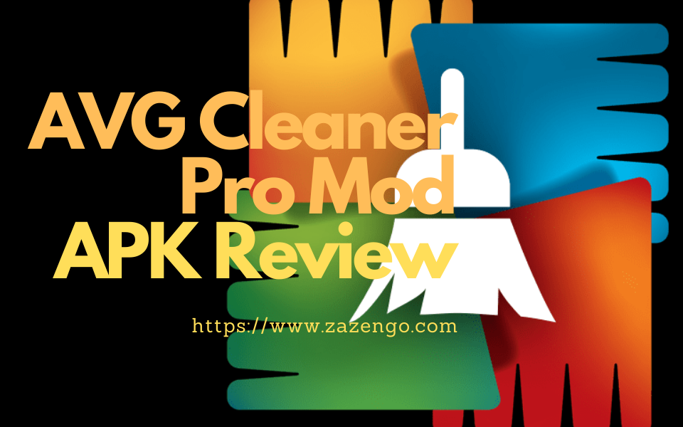 Avg Cleaner Pro Mod Apk Review