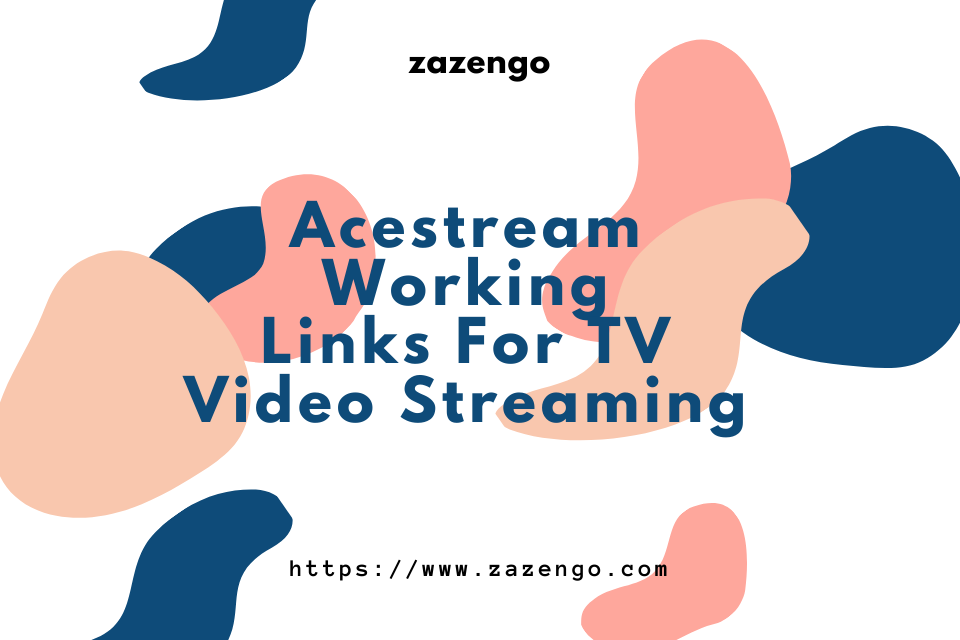 Acestream Working Links For TV Video Streaming