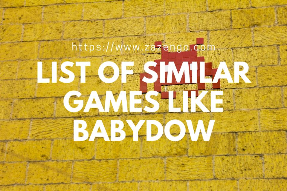 Babydow Alternatives & Similar Games Like Babydow