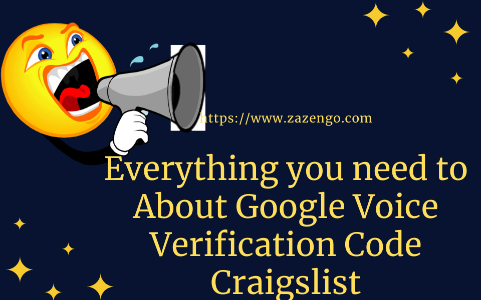 Everything You Need to Know About Google Voice Verification Code Craigslist