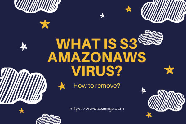 What is s3 Amazonaws Virus?