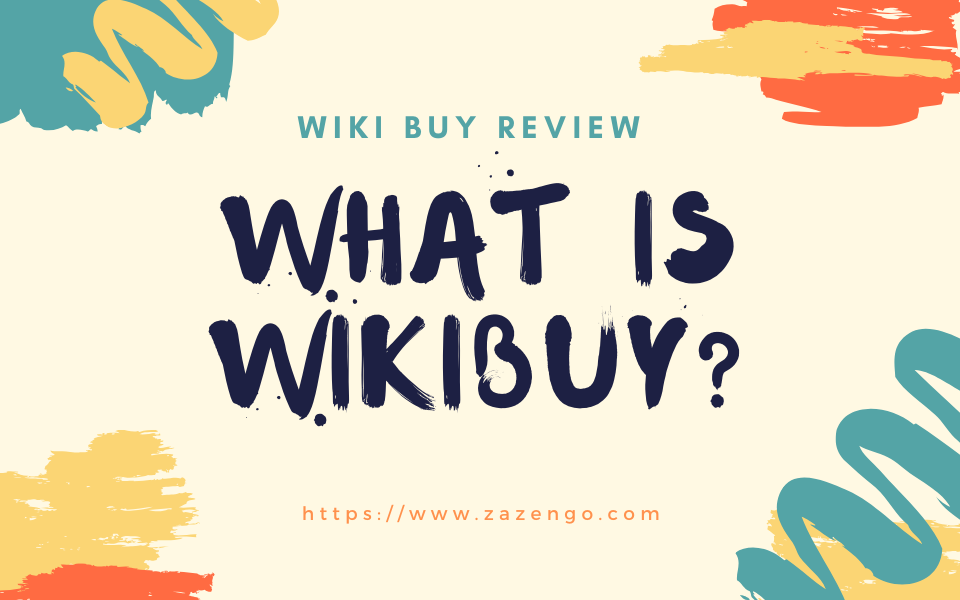 Wiki Buy Review: What is WikiBuy | Is wikibuy spyware?