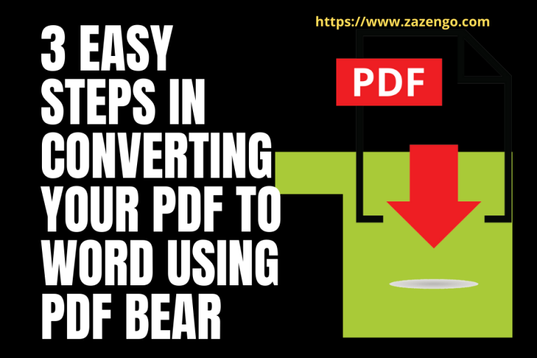 3 Easy Steps in Converting Your PDF to Word Using PDF Bear
