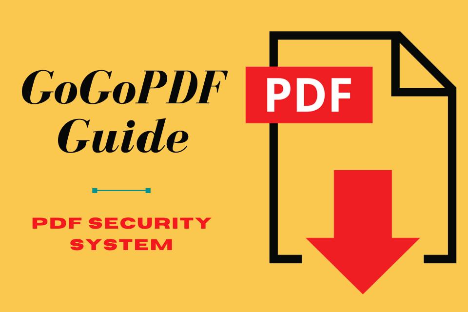 GoGoPDF Guide
