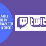 How to Enable Dark Mode on Twitch: Enable or Disable Easily in Quick Way