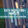 What Is Data Migration Process?